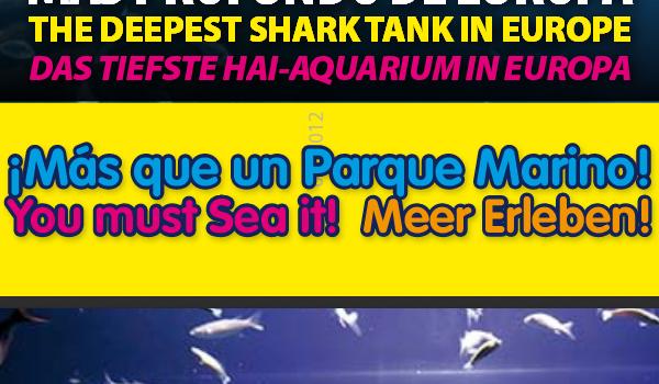 ¡Más que un Parque Marino! You must Sea it! Meer Erleben!